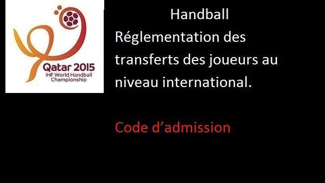 Handball réglementation des transferts des joueurs au niveau international