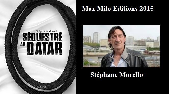 Séquestré au Qatar à cause de la kafala par Stéphane Morello