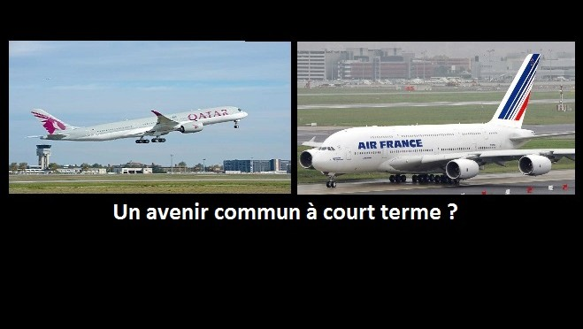 Un avenir commun pour Air France KLM et Qatar Airways ?