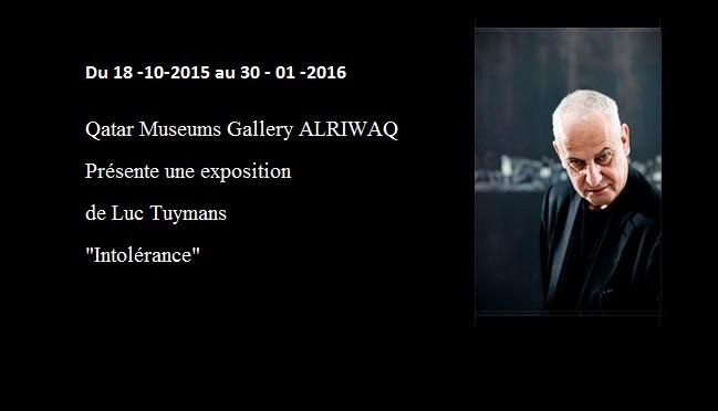 Pourquoi Luc Tuymans intitule son exposition au Qatar Intolérance ?