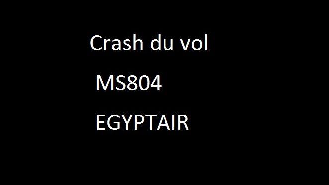 Crash du vol MS804 EGYPTAIR
