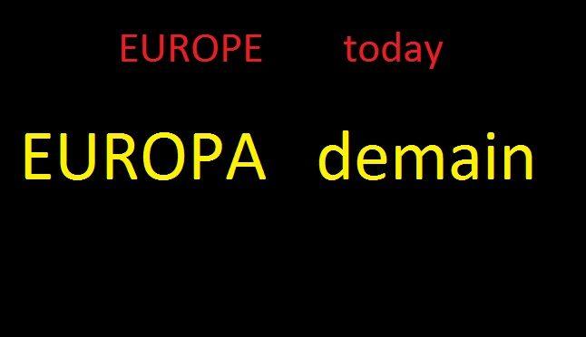 Europe today Europa demain