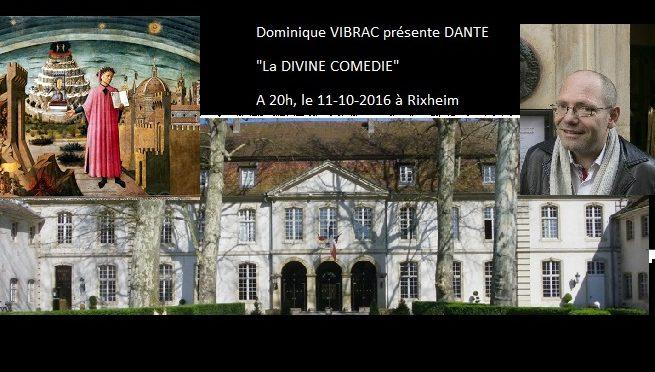 Dominique VIBRAC présente DANTE ALIGHIERI, à Rixheim