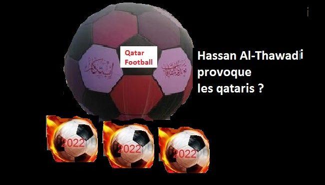 Le football c'est la dernière roue de la charrette des qataris